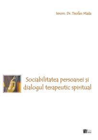 Sociabilitatea persoanei şi dialogul terapeutic spiritual