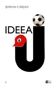 """Ideea """"U"""""""